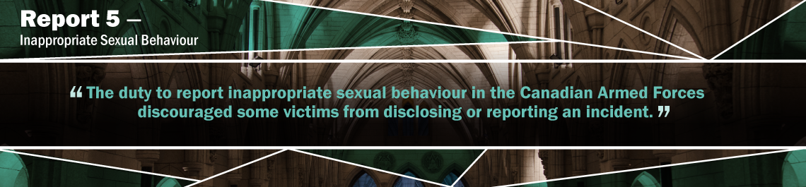 Report 5—Inappropriate Sexual Behaviour—Canadian Armed Forces